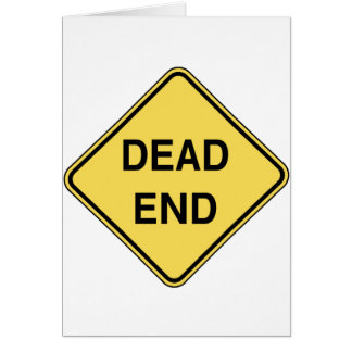 Road Sign - Dead End Greeting Card