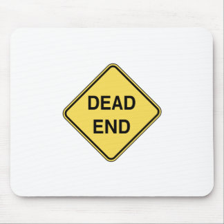 Road Sign - Dead End Mouse Pads