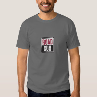 'ROAD SUX' Spoof Logo T T Shirts