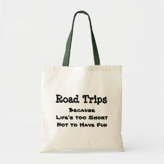 Road Trips Because Budget Tote Bag