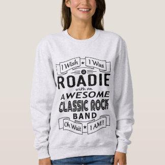ROADIE awesome classic rock band (blk) Sweatshirt