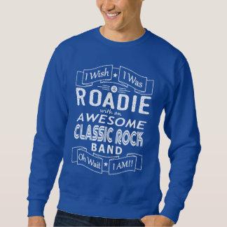 ROADIE awesome classic rock band (wht) Sweatshirt