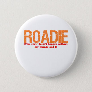 Roadie Description 6 Cm Round Badge