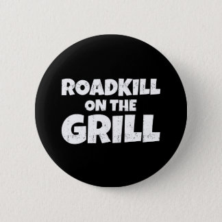 Roadkill on The Grill - BBQ Party Funny 6 Cm Round Badge