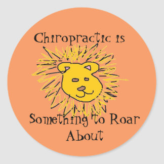 Roar about Chiropractic Classic Round Sticker
