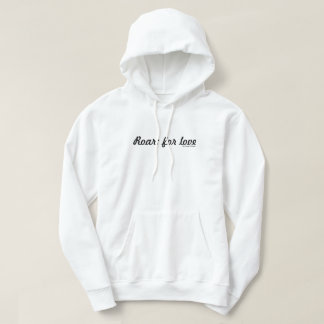 Roar; for love (Light) Hoodie