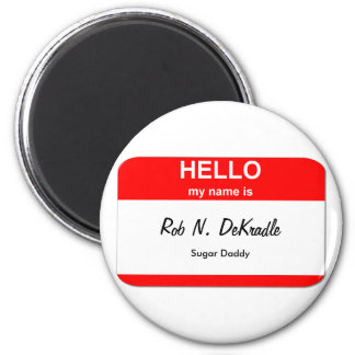 Rob N. DeKradle, Sugar Daddy 6 Cm Round Magnet