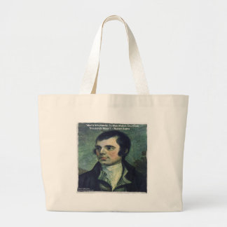 "Robert Burns ""Man's Inhumanity"" Quote Gifts Large Tote Bag"