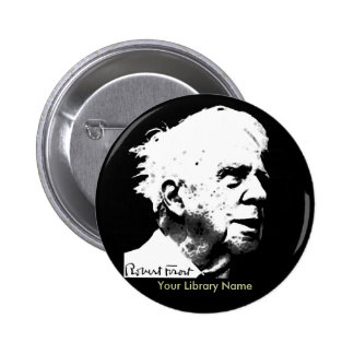 Robert Frost 6 Cm Round Badge
