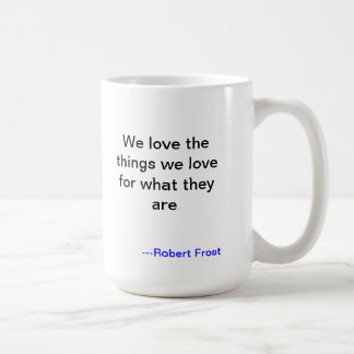 Robert Frost Love Mug