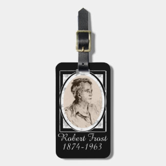 Robert Frost Luggage Tag