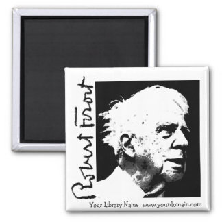 Robert Frost Square Magnet
