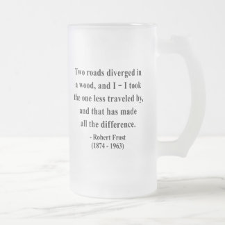 Robert Frost Quote 1a Coffee Mugs