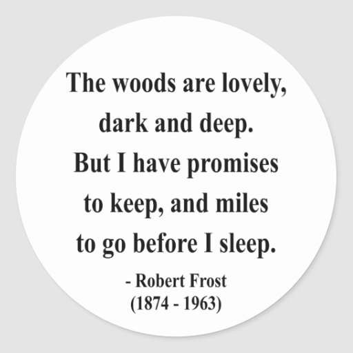 Robert Frost Quote 2a Sticker