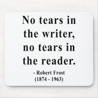 Robert Frost Quote 5a Mousepads
