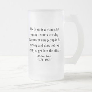 Robert Frost Quote 6a Coffee Mugs