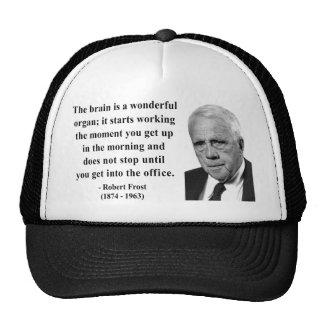 Robert Frost Quote 6b Trucker Hats