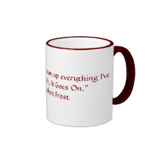 Robert Frost Quote Ringer Coffee Mug