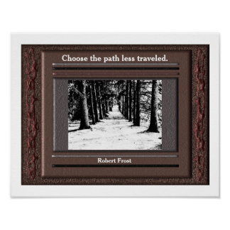 Robert Frost Quote - Poster