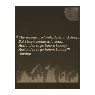 Robert Frost Quote Wall Art - Wood Print