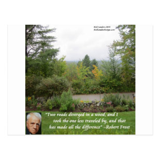 """Robert Frost Wisdom Quote """"Road Less Traveled"""" Postcard"""