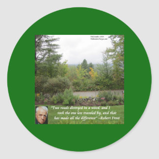 """Robert Frost Wisdom Quote """"Road Less Traveled"""" Sticker"""