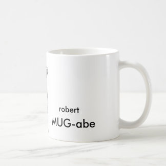 robert MUG-abe Coffee Mug