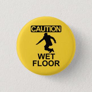 Robert Mugabe wet floor sign 3 Cm Round Badge