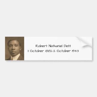 Robert Nathaniel Dett Bumper Sticker