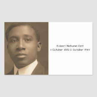 Robert Nathaniel Dett Rectangular Sticker