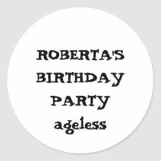 ROBERTA'S BIRTHDAY PARTYageless Classic Round Sticker