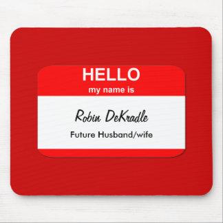 Robin DeKradle Mousepads