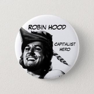 Robin Hood: Capitalist Hero 6 Cm Round Badge