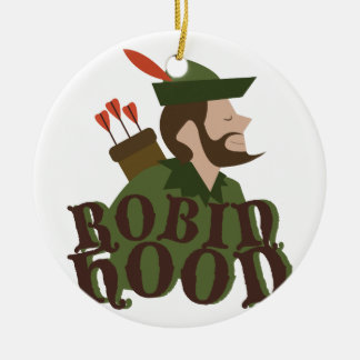Robin Hood Ceramic Ornament