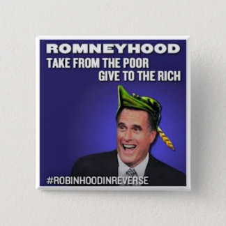 Robinhood in Reverse Romneyhood 15 Cm Square Badge