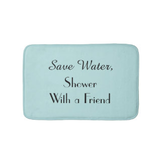 Robins Egg Blue Save Water Funny Plush Bath Mat