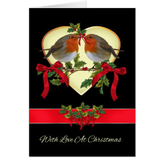 Robins With Love At Christmas With Holly Greeting Card
