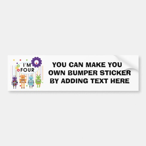 Robot 4th Birthday Tshirts and Gifts Bumper Sticker