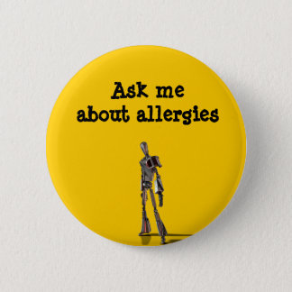 Robot Ask me about allergies 6 Cm Round Badge