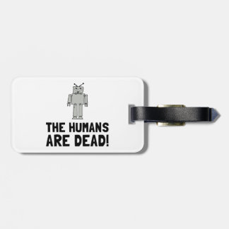 Robot Humans Dead Luggage Tag