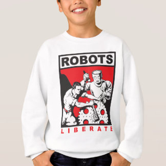 Robot sets you free sweatshirt