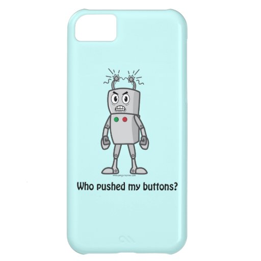 Robot: Who Pushed My Buttons? iPhone 5C Covers