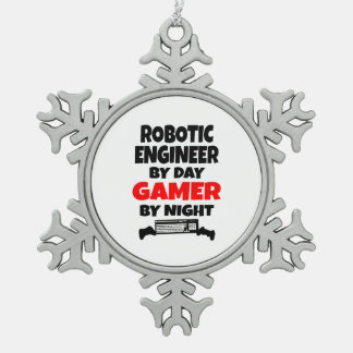 Robotic Engineer by Day Gamer by Night Snowflake Pewter Christmas Ornament