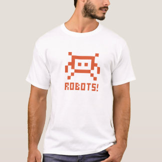 ROBOTS! T-Shirt