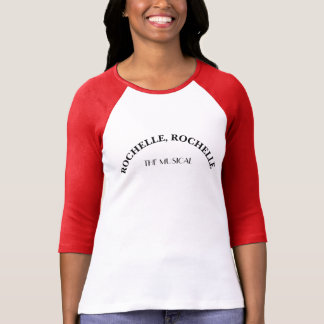 Rochelle Rochelle The Musical Softball Jersey T-Shirt