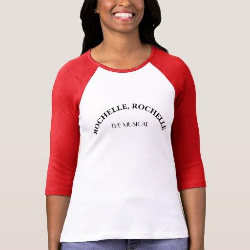 Rochelle Rochelle The Musical Softball Jersey T-shirts
