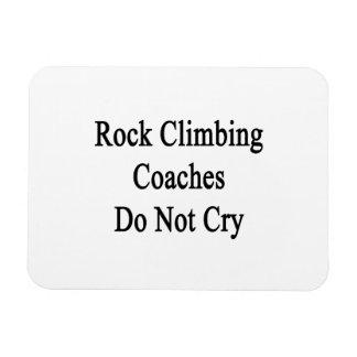 Rock Climbing Coaches Do Not Cry Flexible Magnet
