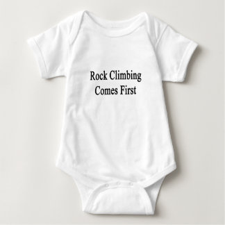 Rock Climbing Comes First Baby Bodysuit
