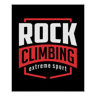 Rock Climbing Extreme Sport Poster