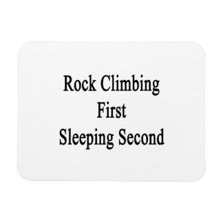 Rock Climbing First Sleeping Second Rectangular Magnet